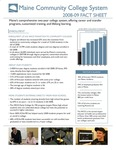 Maine Community College System 2008-09 Fact Sheet by Maine Community College System