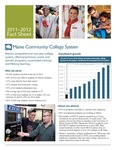 Maine Community College System 2011-2012 Fact Sheet by Maine Community College System