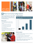 Maine Community College System 2013-2014 Fact Sheet by Maine Community College System