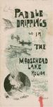 Paddle Drippings in the Moosehead Lake Region; Also the Ascent of Mount Katahdin and the West Branch Trip by Harrie B. Coe