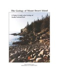 The geology of Mount Desert Island; a visitor's guide to the geology of Acadia National Park