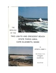 The geology of the Two Lights and Crescent Beach State Parks area, Cape Elizabeth, Maine