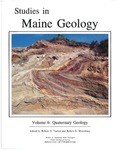 Studies in Maine geology:  Volume 6 - Quaternary geology