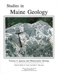 Studies in Maine geology:  Volume 4 - Igneous and metamorphic geology