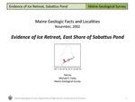 Evidence of Ice Retreat, East Shore of Sabattus Pond