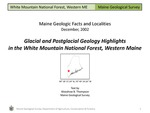Glacial and Postglacial Geology Highlights in the White Mountain National Forest, Western Maine