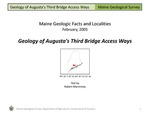 Geology of Augusta's Third Bridge Access Ways by Robert G. Marvinney