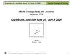 Greenbush Landslide: June 30 - July 2, 2006 by Michael E. Foley