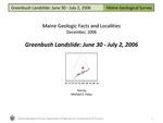 Greenbush Landslide: June 30 - July 2, 2006