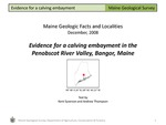Evidence for a calving embayment in the Penobscot River Valley by Kent Syverson and Andrew Thompson