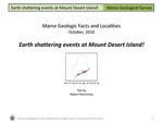 Earth shattering events at Mount Desert Island! by Robert G. Marvinney