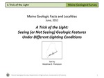A Trick of the Light: Seeing (or Not Seeing) Geologic Features Under Different Lighting Conditions by Woodrow B. Thompson
