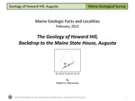 The Geology of Howard Hill, Backdrop to the Maine State House by Robert G. Marvinney