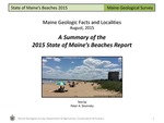 A Summary of the 2015 State of Maine's Beaches Report by Peter A. Slovinsky