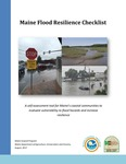 Maine Flood Resilience Checklist; A self-assessment tool for Maine's coastal communities to evaluate vulnerability to flood hazards and increase resilience by Abbie Sherwin