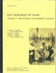 Peat resources of Maine; Volume 3, Piscataquis and Somerset Counties