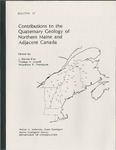 Contributions to the Quaternary geology of northern Maine and adjacent Canada