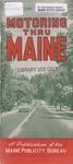 Motoring Thru Maine, 1957 by Maine Publicity Bureau