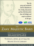 Zany Majestic Bard : Celebrating the Inventive Language of Shakespeare, April 26, 2016 by Maine State Library