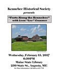 """Forts Along the Kennebec"""" with Leon """"Lee"""" Cranmer 2017 by Maine State Library and Kennebec Historical Society"""