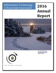 OIT 2016 Annual Report : Information Technology in Maine State Government by Maine Office of Information Technology