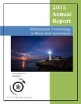 OIT 2015 Annual Report : Information Technology in Maine State Government by Maine Office of Information Technology