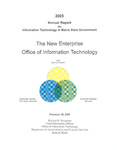 OIT 2005 Annual Report on Information Technology in Maine State Government by Maine Office of Information Technology