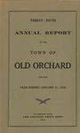 Thirty-fifth Annual Report of the Town of Old Orchard for the Year Ending January 31, 1918 by Town of Old Orchard