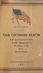 Old Orchard Beach An Accounting of their Stewardship of the Affairs of the Town By Its Officers, for the Year Ending December 31, 1941