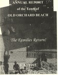 Annual Report of the Town of Old Orchard Beach F. Y. 1995 (July 1, 1994 - June 30, 1995) by Town of Old Orchard