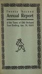 Twenty Second Annual Report of the Town of Old Orchard Year Ending Jan. 31, 1905 by Town of Old Orchard