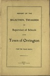 Annual Report of the Selectmen, Treasurer and Supervisor of Schools of the Town or Orrington for the Year 1905-1906 by Town of Orrington, Maine