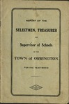 Annual Report of the Selectmen, Treasurer and Supervisor of Schools of the Town or Orrington for the Year 1909-1910 by Town of Orrington, Maine