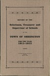 Annual Report of the Selectmen, Treasurer and Supervisor of Schools of the Town or Orrington for the Year 1911-1912