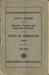Annual Report of the Selectmen, Treasurer and Supervisor of Schools of the Town or Orrington for the Year 1915-1916 by Town of Orrington, Maine