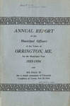 Annual Report of the Municipal Officers of the Town or Orrington for the Year 1933-1934 by Town of Orrington, Maine