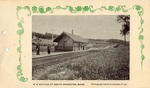Postcard, Railroad Station, 1901, South Orrington by Orrington Historical Society