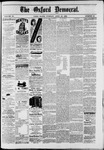The Oxford Democrat : Vol. 49, No. 16 - April 25,1882