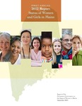 First Annual 2012 Report: Status of Women and Girls in Maine by Permanent Commission on the Status of Women in Maine