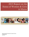 2015 Report on the Status of Women & Girls in Maine by Permanent Commission on the Status of Women in Maine