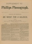 Supplement to Phillips Phonograph- He Went for a Soldier by Phillips Phonograph Newspaper