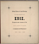 Page 00. Official copies of Land Surveys in the County of Knox. by Land Agent of Maine