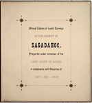 Page 00. Official copies of Land Surveys in the County of Sagadahoc. by Land Agent of Maine