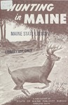Hunting in Maine, 18th Edition by Maine Publicity Bureau