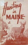 Hunting in Maine, 2nd Edition by Maine Publicity Bureau