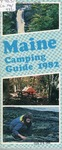 Maine Camping Guide 1982 by Maine Publicity Bureau