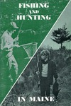 Fishing and Hunting in Maine, 4th Edition by Maine Publicity Bureau