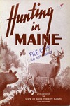 Hunting in Maine, 1st Edition by Maine Publicity Bureau