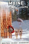 Maine for Winter Vacations, 11th Edition by Maine Publicity Bureau