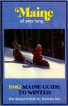 1982 Maine Guide to Winter by Maine Publicity Bureau